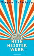 Stefan Lehnberg: Mein Meisterwerk ★★★