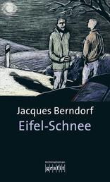 Eifel-Schnee - Der 4. Siggi-Baumeister-Krimi