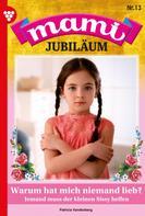 Patricia Vandenberg: Mami Jubiläum 13 – Familienroman