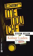 Stefan Keller: Kölner Luden ★★★★