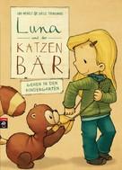 Udo Weigelt: Luna und der Katzenbär gehen in den Kindergarten ★★★★★