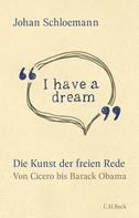 Johan Schloemann: 'I have a dream'