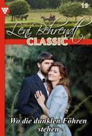 Leni Behrendt: Leni Behrendt Classic 19 – Liebesroman