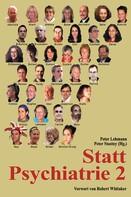 Peter Lehmann / Peter Stastny: Statt Psychiatrie 2