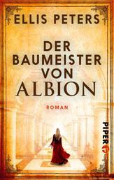 Der Baumeister von Albion - Roman