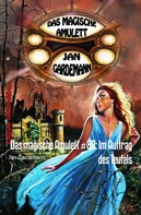 Jan Gardemann: Das magische Amulett #89: Im Auftrag des Teufels ★★★★