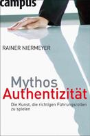 Rainer Niermeyer: Mythos Authentizität ★★★★