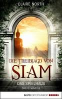 Claire North: Die Treibjagd von Siam ★★★★★