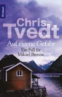 Chris Tvedt: Auf eigene Gefahr ★★★★