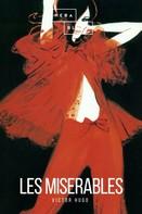 Victor Hugo: Les Miserables