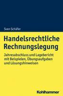 Sven Schäfer: Handelsrechtliche Rechnungslegung