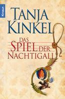 Tanja Kinkel: Das Spiel der Nachtigall ★★★★
