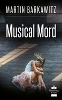Martin Barkawitz: Musical Mord ★★★★