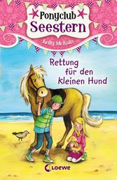 Ponyclub Seestern 1 – Rettung für den kleinen Hund