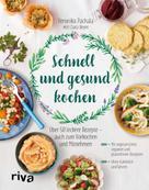 Veronika Pachala: Schnell und gesund kochen ★★★