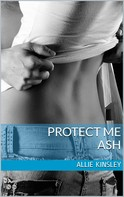 Allie Kinsley: Protect me - Ash ★★★★