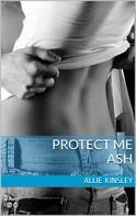 Allie Kinsley: Protect me - Ash ★★★★