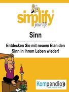 Ruth Drost-Hüttl: simplify your life - einfacher und glücklicher leben