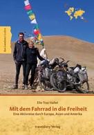 Elie Truc-Vallet: Mit dem Fahrrad in die Freiheit ★★★★★