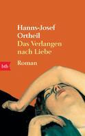 Hanns-Josef Ortheil: Das Verlangen nach Liebe ★★★★