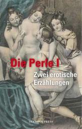 Die Perle I - Gräfin Stössel und ihre Liebhaber