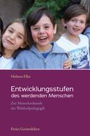 Helmut Eller: Entwicklungsstufen des werdenden Menschen