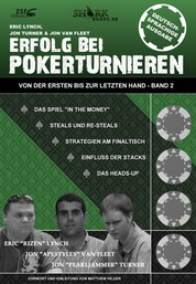 Erfolg bei Pokerturnieren - Von der ersten bis zur letzten Hand - Band 2