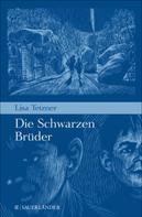 Lisa Tetzner: Die schwarzen Brüder ★★★★★