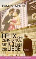 Hannah Simon: Felix oder Zehn Dinge, die ich an dir liebe ★★★★