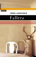 Jörg Juretzka: Fallera ★★★★