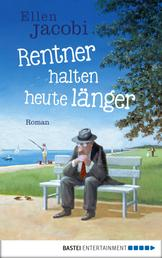 Rentner halten heute länger - Roman