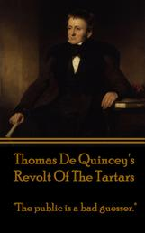 """Revolt Of The Tartars - """"The public is a bad guesser."""""""