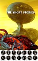 Stephen Marlowe: The Short Stories of Stephen Marlowe