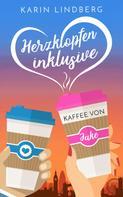 Karin Lindberg: Herzklopfen inklusive - Kaffee von Jake ★★★★
