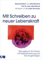Susanne Diehm: Mit Schreiben zu neuer Lebenskraft