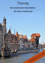 Danzig – Der praktische Reiseführer für Ihren Städtetrip