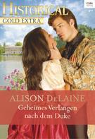 Alison DeLaine: Geheimes Verlangen nach dem Duke ★★★★