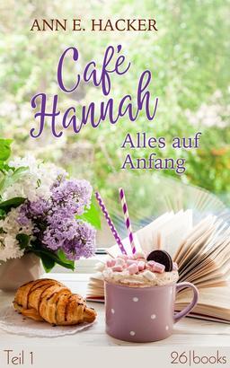 Café Hannah – Teil 1