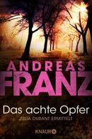 Andreas Franz: Das achte Opfer ★★★★