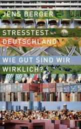 Stresstest Deutschland - Wie gut sind wir wirklich?