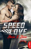 Karina Reiß: Speed Love - Stacie & Zane