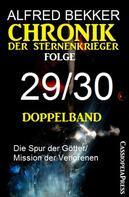 Alfred Bekker: Folge 29/30 - Chronik der Sternenkrieger Doppelband ★★★★★