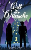 Daphne Unruh: Welt der Wünsche ★★★★