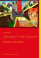 Florian Fink: Zeitreise in die Zukunft ★★