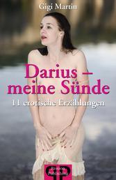 Darius - Meine Sünde - 11 erotische Erzählungen