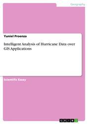 Intelligent Analysis of Hurricane Data over GIS Applications