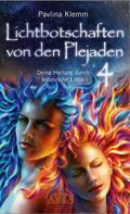 Pavlina Klemm: Lichtbotschaften von den Plejaden Band 4 ★★★★★