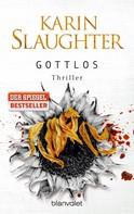 Karin Slaughter: Gottlos ★★★★