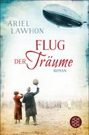Ariel Lawhon: Flug der Träume ★★★★★