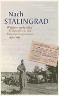 Walther von Seydlitz: Nach Stalingrad ★★★★★